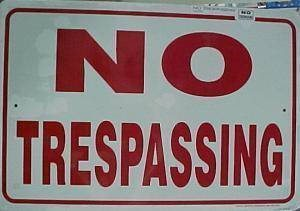 Sign, No Trespassing