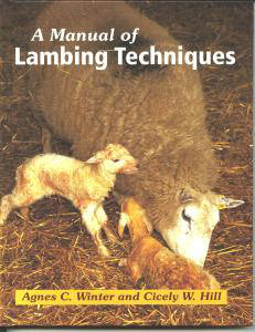 Manual of Lambing Techniques, A