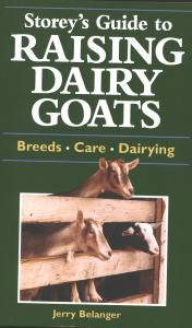 Storey's Guide to Raising Dairy Goats
